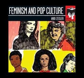 Feminism and Pop Culture book